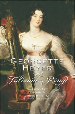 Image of the front cover of the novel The Talisman Ring by Georgette Heyer