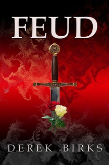 Image of the front cover of the novel 'Feud' by Derek Birks