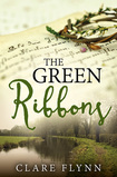 "Image of front cover of the novel 'The Green Ribbons"" by Clare Flynn"