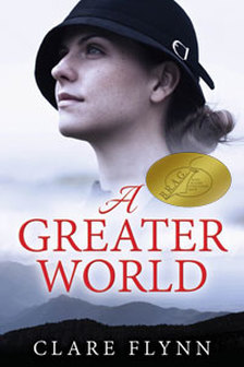 Image of the front Cover of the novel 'A Greater World' by Calare Flynn
