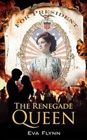 Front Cover of The Novel Renegade Quuen by Eva Flynn