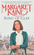 Image of the front cover of the novel Ring of Clay by Margaret Kaine