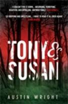 Image of the front cover of the novel Tony and Susan by Austin Wright