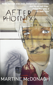 Image of the front cover of the novel After Phoenix by Martine McDonagh
