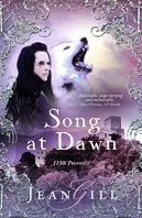 Image of the front cover of the novel Song At Dawn by Jean Gill