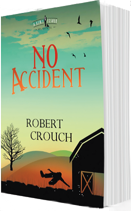 Image of The Novel 'No Accident' by Robert Crouch