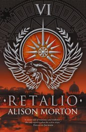 Image of the front cover of the novel Retalio by Alison Morton